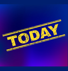 Today scratched stamp seal on gradient background vector