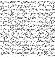 Bonjour inscriptions seamless pattern vector