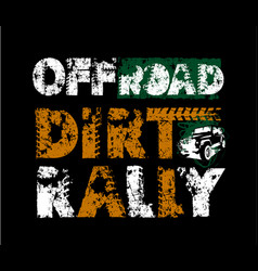 Off-road grunge dirt rally lettering vector