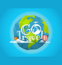 Travel go travel concept with baloon and plane vector