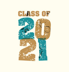 class of 2021 concept stamped word art vector image
