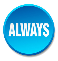 Always blue round flat isolated push button vector
