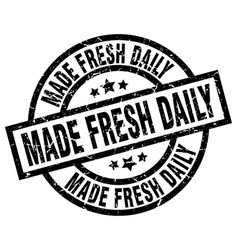 Made fresh daily round grunge black stamp vector