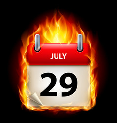 Twenty-ninth july in calendar burning icon on vector
