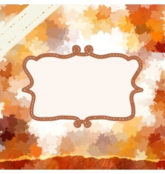 Vintage card on autumn leaves texture EPS 10 vector