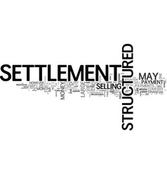When to sell your structured settlement text word vector
