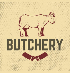 butchery cow on grunge background meat cleaver vector image