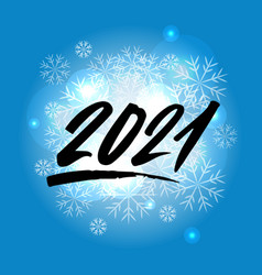 2021 year brush lettering on a blue background vector image