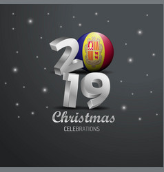 Andorra flag 2019 merry christmas typography new vector