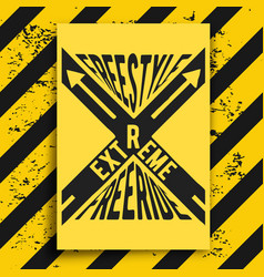 Extreme poster with warning background vector
