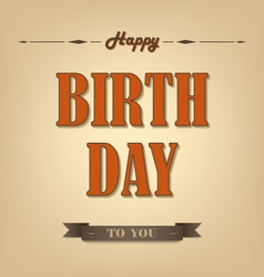 Happy birthday retro poster background vector image