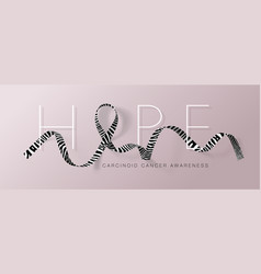 Hope carcinoid cancer awareness calligraphy vector