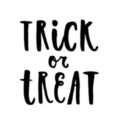 Trick or treat halloween hand drawn lettering vector