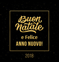 Merry christmas and happy new year in italian vector
