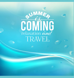 Summer coming phrase over wave backgroud vector image