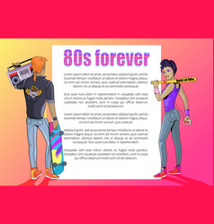80s forever poster with stylish man and woman vector image