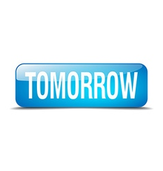 Tomorrow blue square 3d realistic isolated web vector