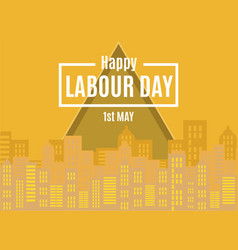 1st may happy labour day greeting card vector