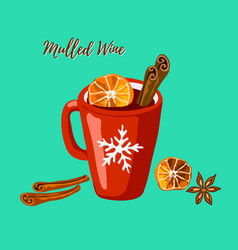 Red mug with mulled wine cinnamon and anise vector