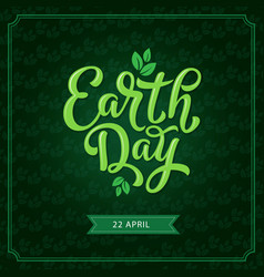 Earth day poster with green leaf for eco design vector