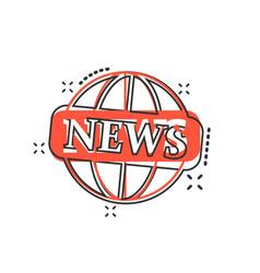 cartoon globe news icon in comic style world news vector image