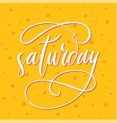 Saturday - handdrawn phrase week day vector