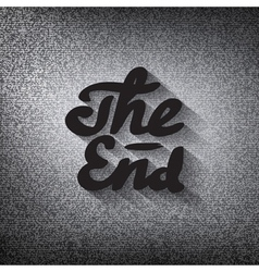 Old movie ending screen stylized noir The End vector image