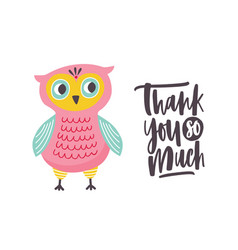 funny owl and thank you so much phrase handwritten vector image