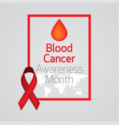 blood cancer awareness month icon vector image