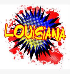 Louisiana comic exclamation vector