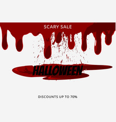 halloween sale inscription on bloody stain on vector image
