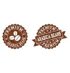 premium arabica beans stamp seals with grunge vector image