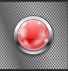 Red round glass button with metal frame on steel vector