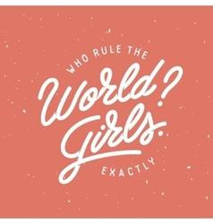 who rule world t-shirt design vintage vector image