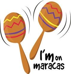 Im on Maracas vector image