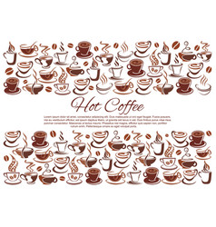 Coffeehouse poster of coffee cups and beans vector