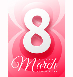 8 march happy womans day beautiful greeting card vector image
