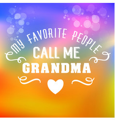 Best grandma handwritten in white vector