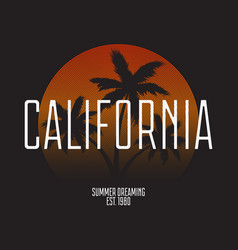 california t-shirt typography modern print for vector image