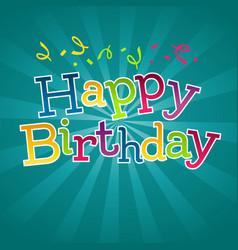 Happy birthday greeting invitation card vector