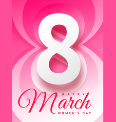8 march happy womans day beautiful greeting card vector