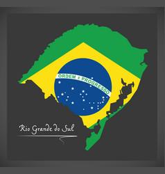 Rio grande do sul map with brazilian national flag vector