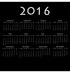 Calendar for 2016 on black background vector