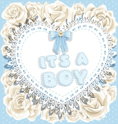 its a boy baby shower on heart and roses backgrou vector image