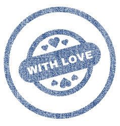 with love stamp seal rounded fabric textured icon vector image vector image