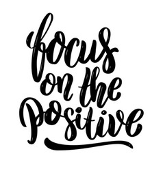 Focus on the positive hand drawn motivation vector