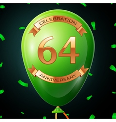 Green balloon with golden inscription sixty four vector