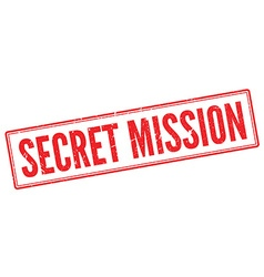 Secret Mission red rubber stamp on white vector image