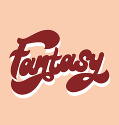 fantasy hand drawn lettering isolated vector image