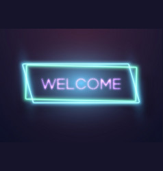 retro glowing neon welcome sign vector image